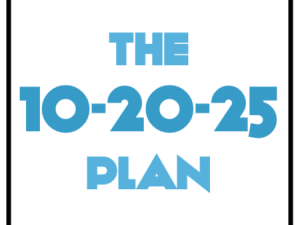 The 10-20-25 Plan